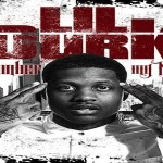 Lil Durk Drops Debut Album 'Remember My Name,' Celebs Support