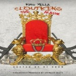 Mixtape Review: King Yella- 'Clout King'