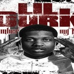 Lil Durk's Debut 'Remember My Name' Is Bigger Than Money and Fame (Review)