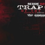 Reggie Baybee Drops 'Trap God Of The Year' Mixtape