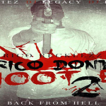 Rico Recklezz Announces Release Date For 'Rico Don't Shoot Em 2: Back From Hell'