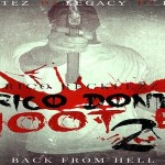 Rico Recklezz Reveals Tracklist For 'Rico Don't Shoot Em 2: Back From Hell'