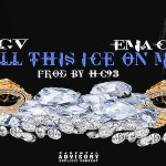 New Music: GV and Emac- 'Ice On Me'