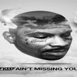 Chief Keef Reminiscences About Slain Cousin Blood Money In 'Ain't Missing You'