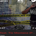 New Music: Tio Montana and Nod 8TMG- 'Boss'