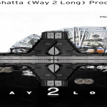 New Music: Top Shatta- 'Way 2 Long'