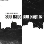 Lil Durk To Drop '300 Days, 300 Nights' On Oct. 19, Will Bring 'Old Durk' Back