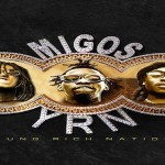 Migos Debut Album 'Yung Rich Nation' Sells 15k In First Week