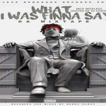 Rico Recklezz Preps 'What I Was Finna Say' Mixtape