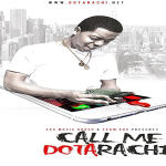 S.Dot Releases 'Call Me Dotarachi 1.5' EP On iTunes