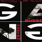 BubbleEye and Castro (Mubu) Drop 'Gang'