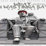 Rico Recklezz Reveals Release Date and Tracklist For 'What I Was Finna Say' Mixtape