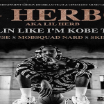 Lil Herb (G Herbo) Announces 'Ballin Like I'm Kobe (BLIK)' Tour