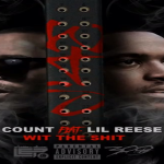 Lil Reese and G Count- 'Wit The Sh*t' (Teaser)