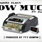 New Music: Billionaire Black and CashOut063- 'How Much'