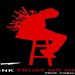 Tink Keeps Circle Tight In 'Trust No One'