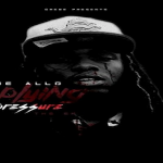 GMEBE Allo Drops 'Applying Pressure' Mixtape