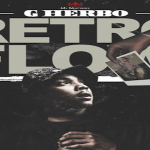 Lil Herb (G Herbo)- 'Retro Flow'