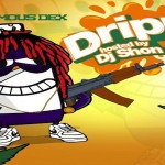 Famous Dex- 'Drippy' Mixtape