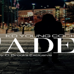 KD Young Cocky- 'Faded'