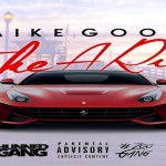 New Music: Mike Goon- 'Take A Ride'