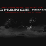 Chief Keef and Rich Homie Quan- 'Change Up'