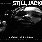 Lil Chief Dinero Drops 'Still Jackin' Mixtape