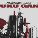 ManeMane4CGG- 'Kuku Gang' Mixtape