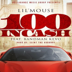 Lil Mouse and Bandman Kevo- '100 In Cash'