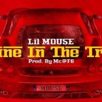 Lil Mouse- 'Engine In The Trunk' (Prod. By MC)