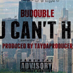 BuDouble- 'You Can't Hide' (Prod. By TayDaProducer)