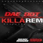 """Dae Dot Teases Remix To Young Pappy's """"Killa"""""""