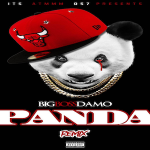 Big Boss Damo- 'Panda (Remix)'