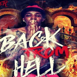 Lil Mister Preps 'Back From Hell' Mixtape
