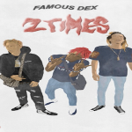 Famous Dex- 'Two Times (Remix),' Featuring Rich The Kid and Wiz Khalifa