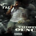 Espot Tae Drops '36 Ounces' Mixtape