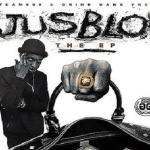 JusBlow (Team600) Drops 'JusBlow EP'
