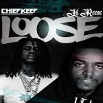 Chief Keef and Lil Reese- 'Loose'