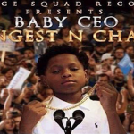 Baby CEO (SSR) Drops 'Youngest N Charge' Mixtape