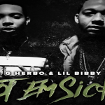 G Herbo and Lil Bibby- 'Got Em Sick'