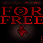 Gucci Mane Drops Surprise EP '3 For Free'