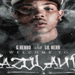 G Herbo Drops 'Welcome To Fazoland 1.5'