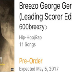 600Breezy Reveals May 5 Release Date For 'Breezo George Gervin: Leading Scorer Edition'