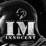 Blac Youngsta Preps New Project 'I'm Innocent'