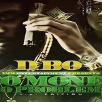 D.Bo Drops 'Bo Money Bo Problems (V.A Edition)'