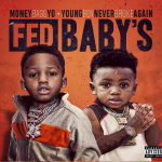 Moneybagg Yo and NBA Youngboy Drop 'Fed Baby's' Mixtape
