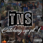 Young Smoov Presents 'TNS: Catching Up Pt. 1'