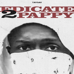 TaySav Reveals Unreleased Young Pappy Song