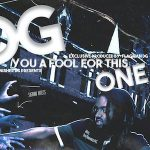 "Finisher DG Drops New Project ""DG You a Fool for This One"""