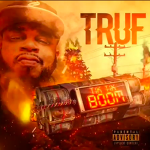 "Carson, California Rapper Truf Is Going Off In ""Tik Tik Boom"""